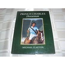 Prince Charles: Horseman