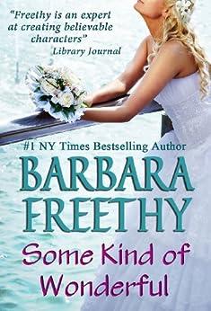 Some Kind of Wonderful (English Edition) von [Freethy, Barbara]