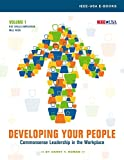 Developing Your People--Commonsense Leadership in the Workplace--Vol. 1: Key Skills Employees Will Need