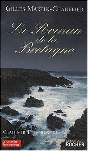 Le Roman de la Bretagne