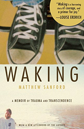 waking-a-memoir-of-trauma-and-transcendence