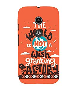 HiFi Designer Phone Back Case Cover Motorola Moto E2 :: Motorola Moto E Dual SIM (2nd Gen) :: Motorola Moto E 2nd Gen 3G XT1506 :: Motorola Moto E 2nd Gen 4G XT1521 ( The World is not Wishing Granting Factor )