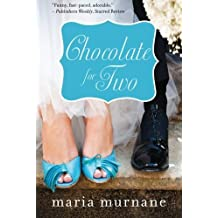 Chocolate for Two (The (Mis)Adventures of Waverly Bryson) by Maria Murnane (2013-04-09)