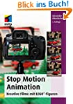 Stop Motion Animation: Kreative Filme...