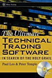 The Ultimate Technical Trading Software: In Search of the Holy Grail (Wiley Finance)