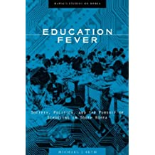 Education Fever: Society, Politics and the Pursuit of Schooling in South Korea (Hawai'i Studies on Korea (Hardcover))