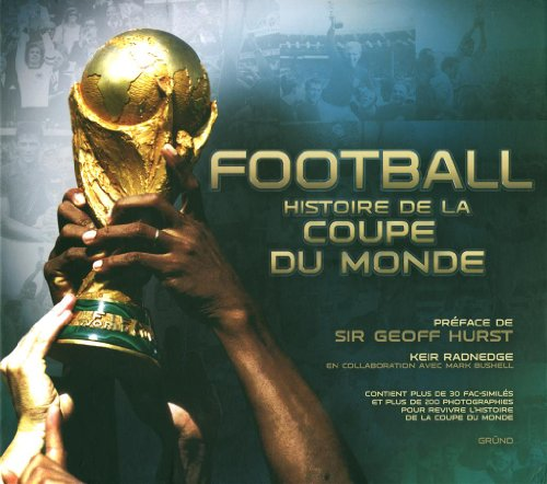 FOOTBALL HISTOIRE DE LA COUPE