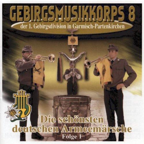 Die Schönsten Deutschen Armeemärsche-Folge 1