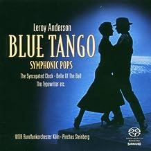 Leroy Anderson: Blue Tango-Symphonic Pops