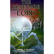 The Renegade Lord: Volume 1 (Falcon)