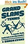 Grand Slams of Tennis: Legends, Feuds...
