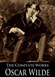 Best Works Of Aubrey Beardsley - The Complete Works of Oscar Wilde: The Picture Review
