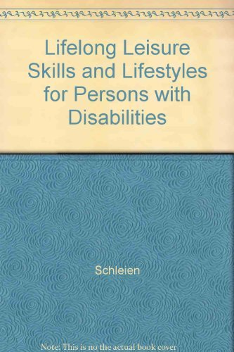 Lifelong Leisure Skills and Lifestyles for Persons With Developmental Disabilities by Luanna H. Meyer (1994-12-02)