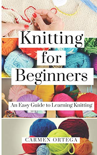 Used, KNITTING FOR BEGINNERS: An Easy Guide to Learning Knitting for sale  Delivered anywhere in UK