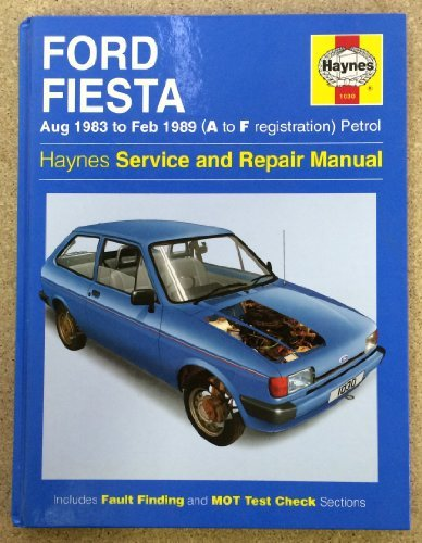 Ford Fiesta Aug 1983 to Feb 1989 (A to F registration) Petrol: Haynes Service and Repair Manual by Ian Coomber (1996-05-01)