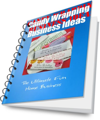 Candy Scrapbooking (Candy Wrapping Business Guide (English Edition))