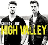Songtexte von High Valley - County Line