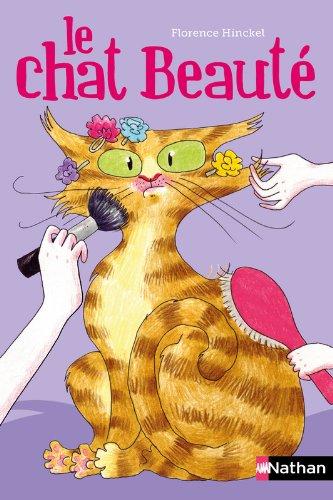 Le Chat Beauté par Florence Hinckel