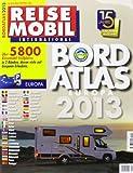 Dolde Medien Campingartikel Reisemobil Bord-Atlas 2013, 066/020 - Redaktion Reisemobil International