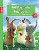 Ideen für Ostergeschenke Bastelideen zu Ostern 2014 - Frühlingsfrische Filzideen: Nadelgefilztes für Frühling und Ostern