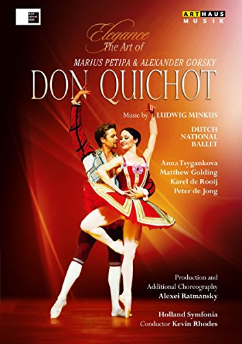 Elegance – The Art of Marius Petipa & Alexander Gorsky: Don Quichot [DVD]
