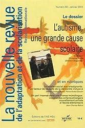 La nouvelle revue de l'adaptation et de la scolarisation, N° 60, Janvier 2013 : L'autisme, une grande cause scolaire