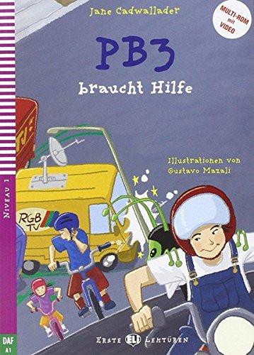 PB3 braucht Hilfe: Deutsche Lektüre für das 1. Lernjahr. Buch + Multi-ROM
