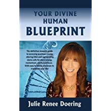 Your Divine Human Blueprint: Bringing Heavenly Knowledge to an Awakening Human Community (English Edition)
