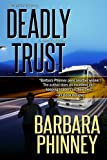 Deadly Trust (Romantic Suspense)