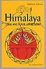 Himalaya : Deux mille ans pour apprendre par Salnave