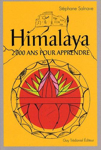 Himalaya : Deux mille ans pour apprendre