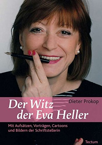 Buchcover Der Witz der Eva Heller: Mit Aufsätzen, Vorträgen, Cartoons und Bildern der Schriftstellerin