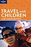 Travel with Children (How to Guide)