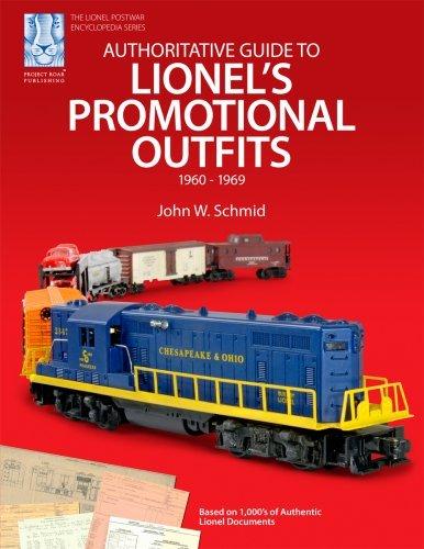 Authoritative Guide to Lionel's Promotional Outfits 1960 - 1969 (Lionel Postwar Encyclopedia Series) (Lionel Postwar Encyclopedia) by John W. Schmid (2007-07-31)