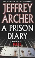 A Prison Diary Volume I: Hell (The Prison Diaries Book 1) (English Edition)