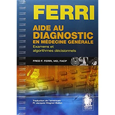 Aide Au Diagnostic En Medecine Generale Examens Et Algorithmes Decisionnels Pdf Download Neojoseph