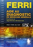 Aide au diagnostic en médecine générale - Examens et algorithmes décisionnels