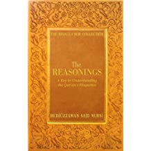 Reasonings: A Key to Understanding the Qur'an's Eloquence (Risale-I Nur Collection)