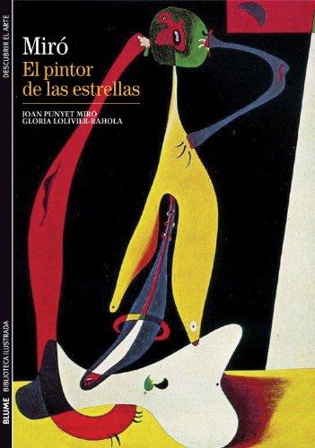 Biblioteca Ilustrada. Miró: El pintor de las estrellas