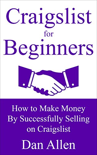 craigslist-for-beginners-how-to-make-money-by-successfully-selling-on-craigslist-craigslist-business