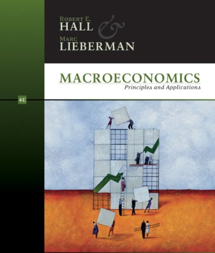 Study Guide for Hall/Lieberman S Macroeconomics: Principles and Applications, 3rd