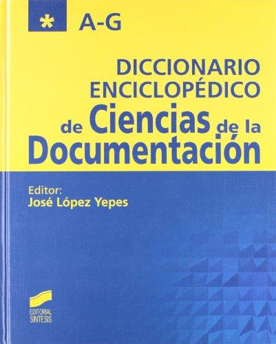 Diccionario enciclopédico de ciencias de la documentación por José López Yepes
