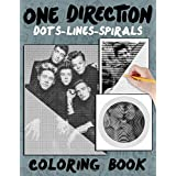One Direction Dots Lines Spirals Coloring Book: A New Kind Of Relaxation And Stress Relief