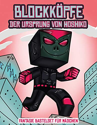 Fantasie Bastelset für Mädchen (Blockköpfe - Der Ursprung von Hoshiko): Dieses Blockköpfe Papier -Bastelbuch für Kinder kommt mit 3 speziell ... 4 zufälligen Charakteren und 1 Schwebeboard
