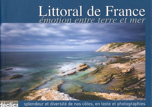 Littoral de France : Emotion entre terre et mer