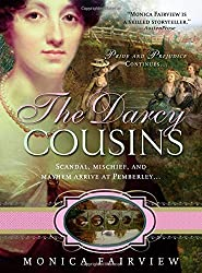 The Darcy Cousins by Monica Fairview (2010-04-01)