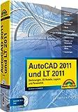 AutoCAD 2011 und LT 2011: Zeichnungen, 3D-Modelle, Layouts und Parametrik (Kompendium / Handbuch) by Werner Sommer (2010-09-01)