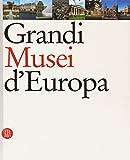 Grandi Musei D'europa