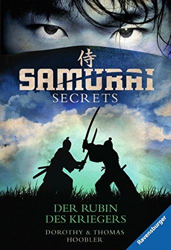 Samurai Secrets 1: Der Rubin des Kriegers
