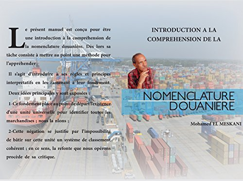 Couverture du livre INTRODUCTION A LA COMPREHENSION DE LA NOMENCLATURE DOUANIERE